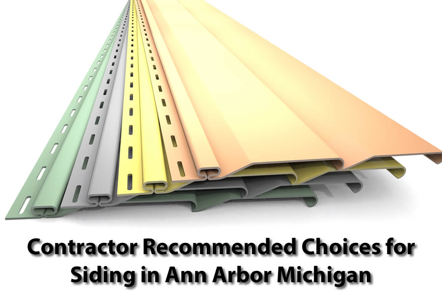 Contractor Recommended Choices for Siding in Ann Arbor Michigan