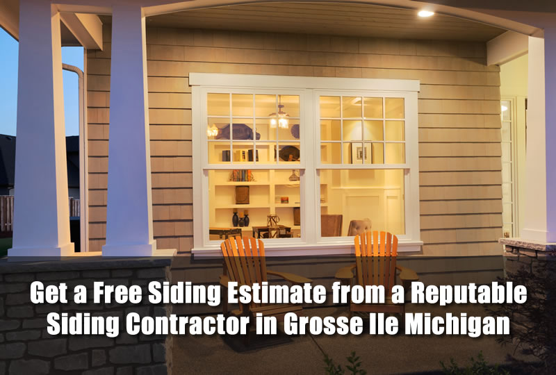 Get a Free Siding Estimate from a Reputable Siding Contractor in Grosse Ile Michigan