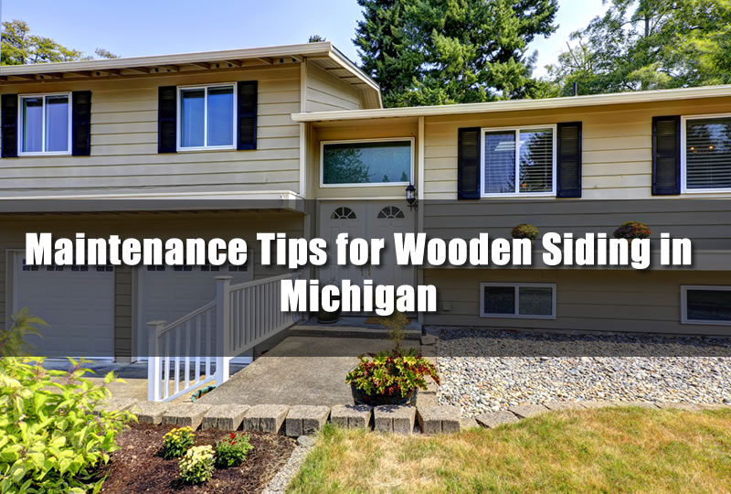 Maintenance Tips for Wooden Siding in Michigan