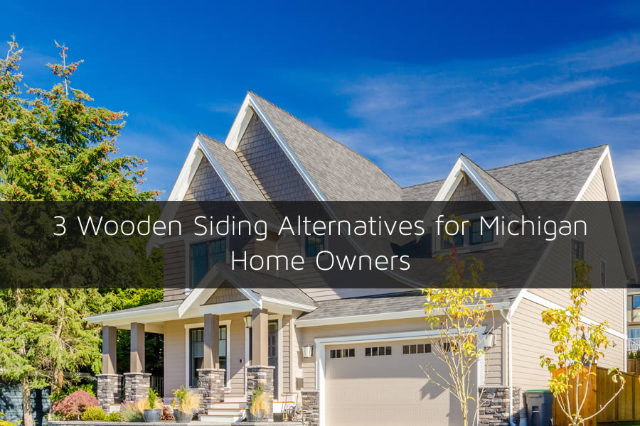 3 Wooden Siding Alternatives for Michigan Home Owners