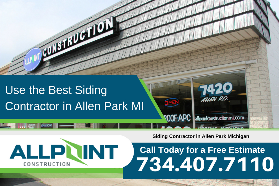Use the Best Siding Contractor in Allen Park Michigan