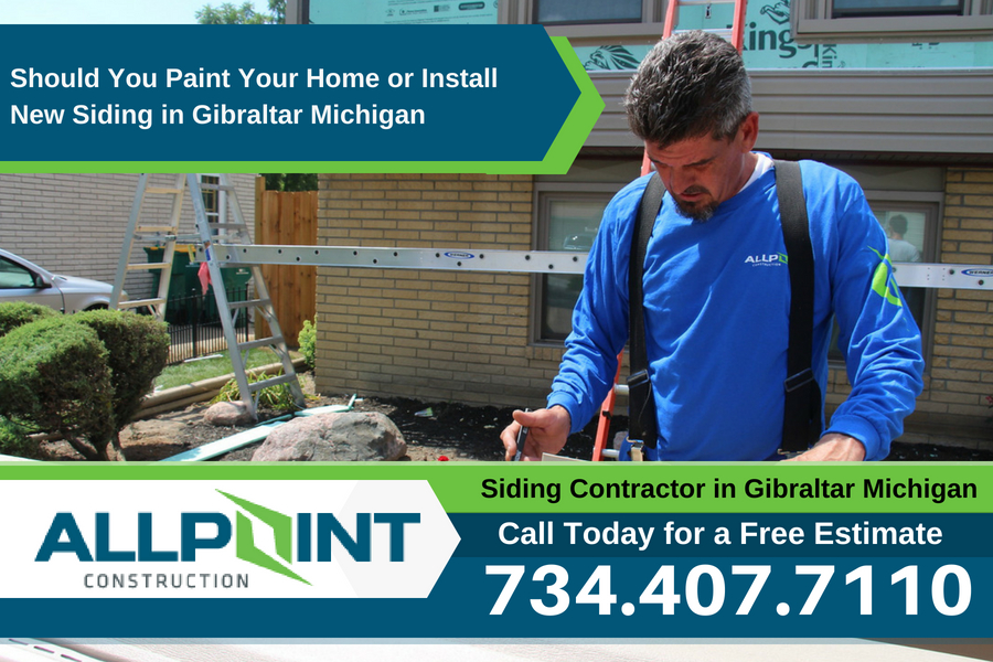 Should You Paint Your Home or Install New Siding in Gibraltar Michigan