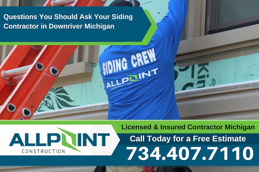 Questions You Should Ask Your Siding Contractor in Downriver Michigan