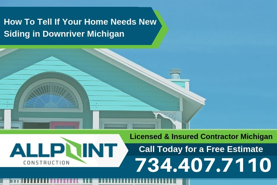 How To Tell If Your Home Needs New Siding in Downriver Michigan