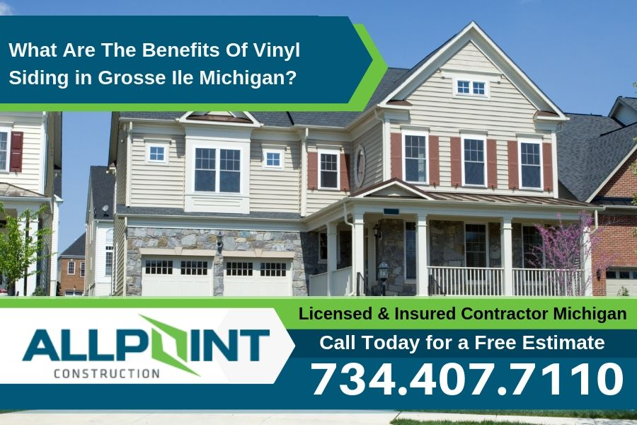 What Are The Benefits Of Vinyl Siding in Grosse Ile Michigan?