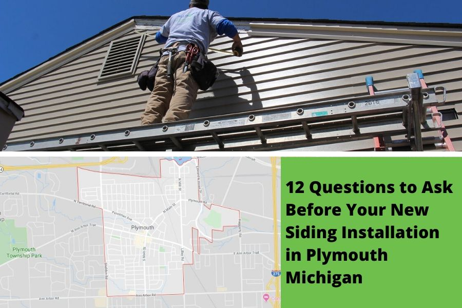 12 Questions to Ask Before Your New Siding Installation in Plymouth Michigan