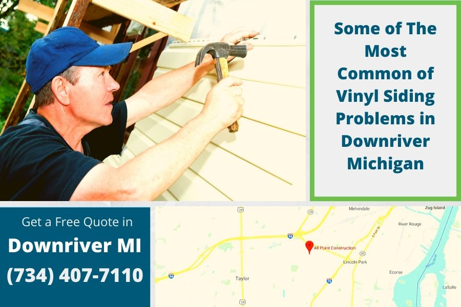 Some of The Most Common of Vinyl Siding Problems in Downriver Michigan